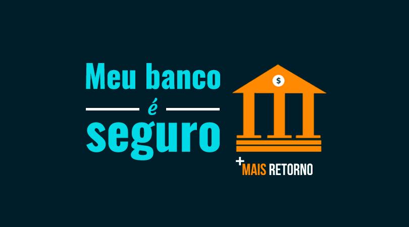 Banco de investimentos seguro