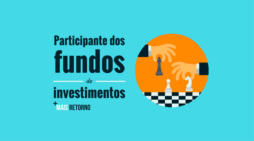 Participantes dos fundos de investimentos