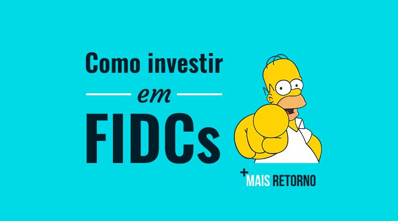 Como investir em FIDC