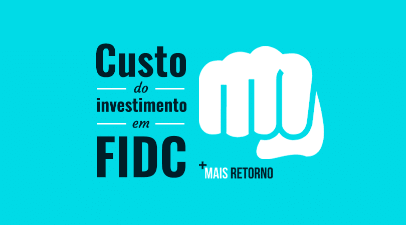Custo do investimento em FIDC
