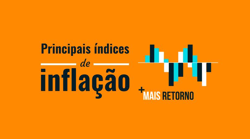 Principais índices da inflação