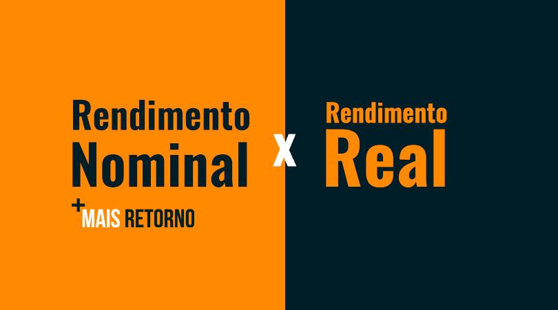 Rendimento nominal e rendimentos real