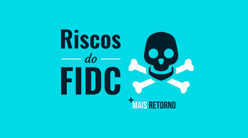 Riscos do FIDC