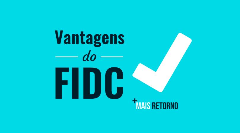 Vantagens do FIDC