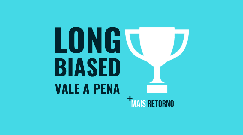 Long Biased vale a pena