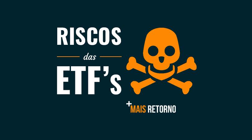 Riscos das ETF's
