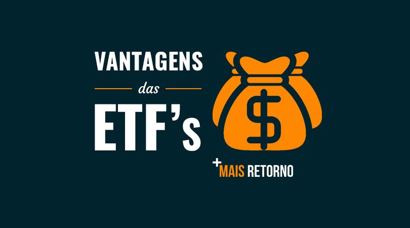 Vantagens das ETFs