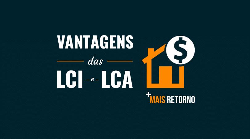 Vantagens das LCI e LCA