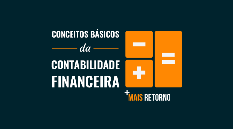 Conceitos básicos da contabilidade financeira