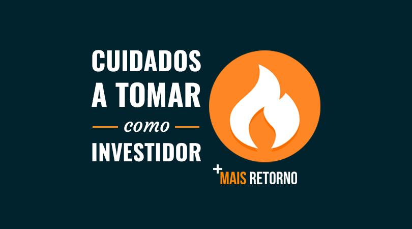 Cuidados a tomar como investidor