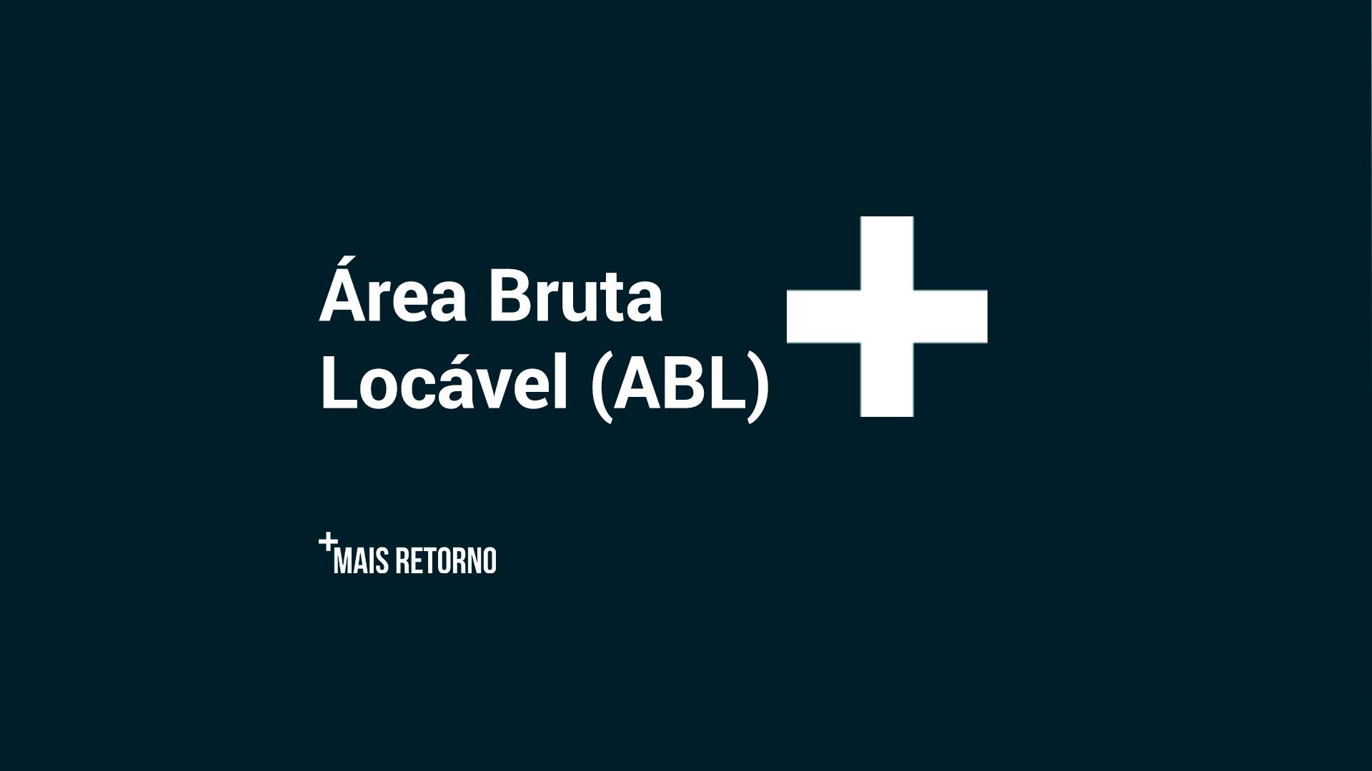 Área bruta locável (ABL)