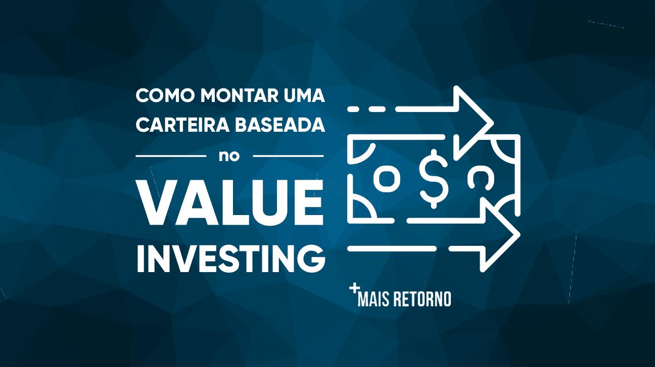 Como montar uma carteira baseada no Value Investing