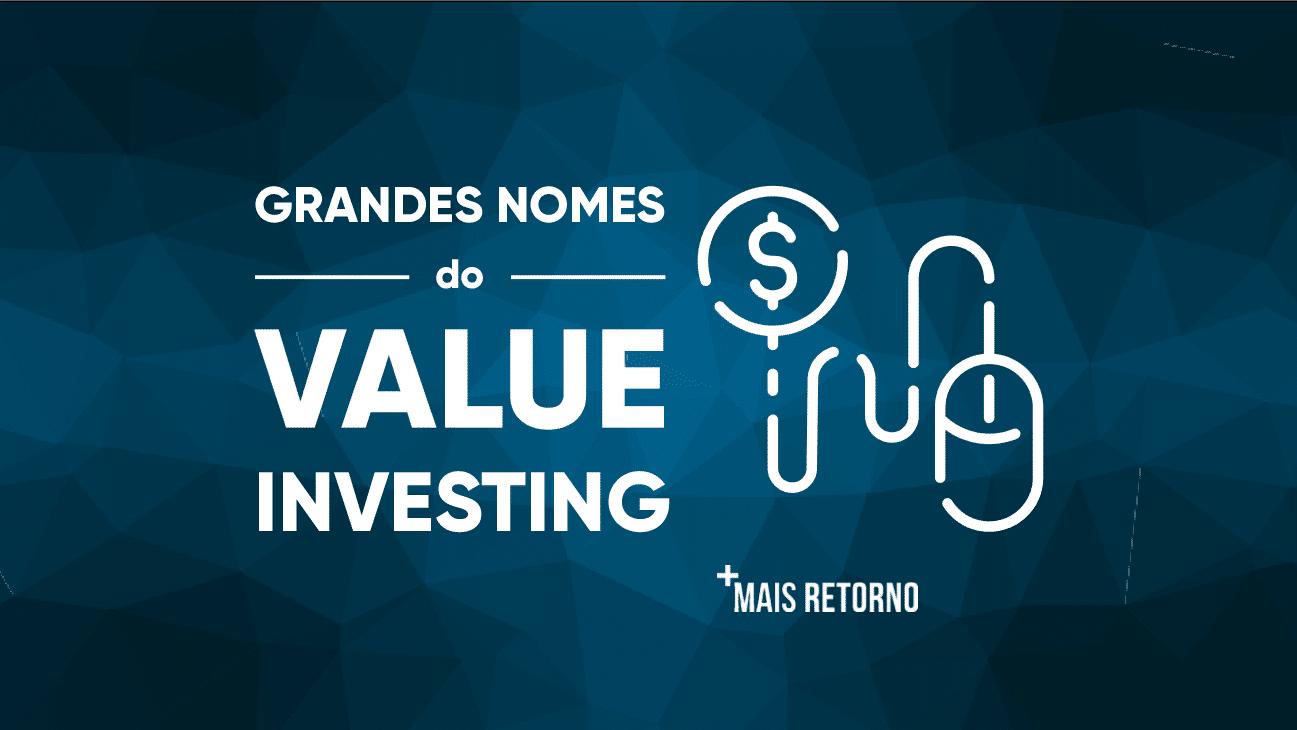 Grandes nomes do Value Investing