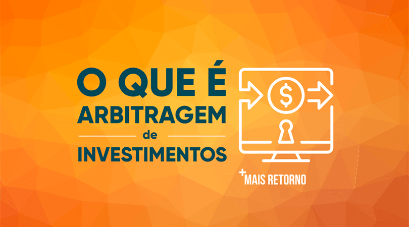 O que é Arbitragem de Investimentos