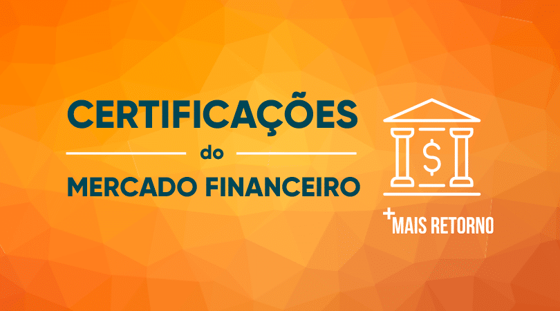 Certificações do mercado financeiro: o que são e para que servem?