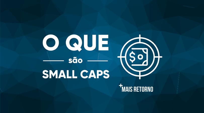 O que são Small Caps