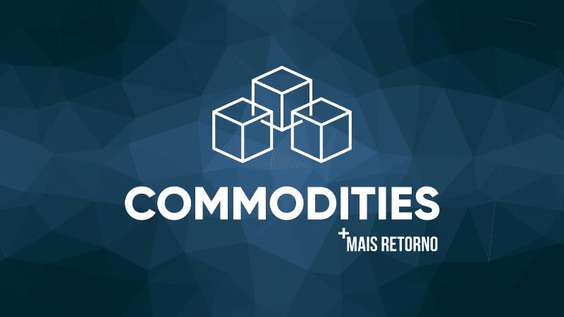 O que são commodities? Vale ou não a pena investir?