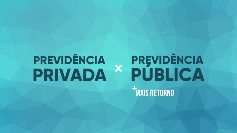 Previdência privada ou Previdência pública