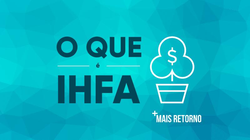 O que é IFHA