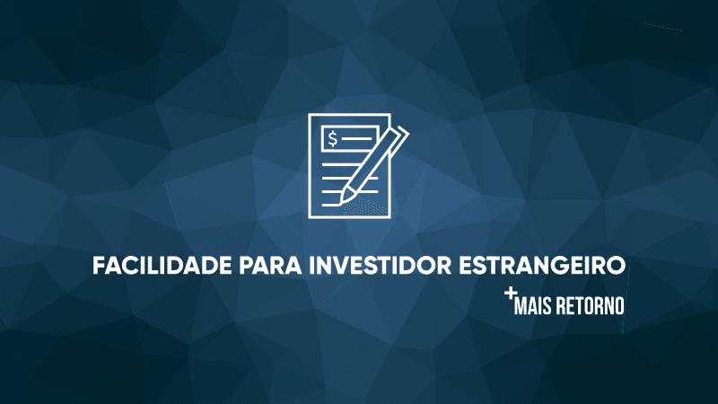 Facilidade para investidor estrangeiro