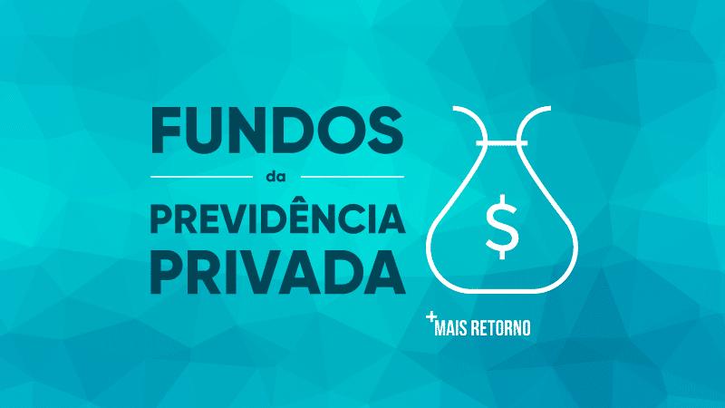 Fundos da previdência privada