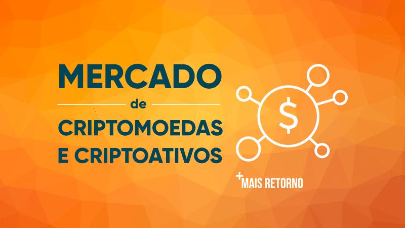 Mercado de criptomoedas e criptoativos