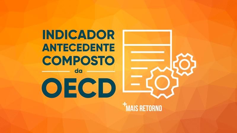 Indicador antecedente composto da OECD