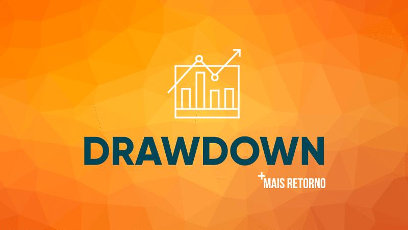 Drawdown: saiba o que é e qual sua utilidade