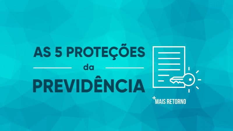 As cinco proteções da previdência