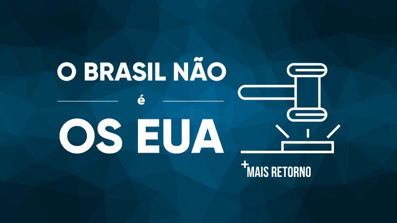 O Brasil não é os EUA