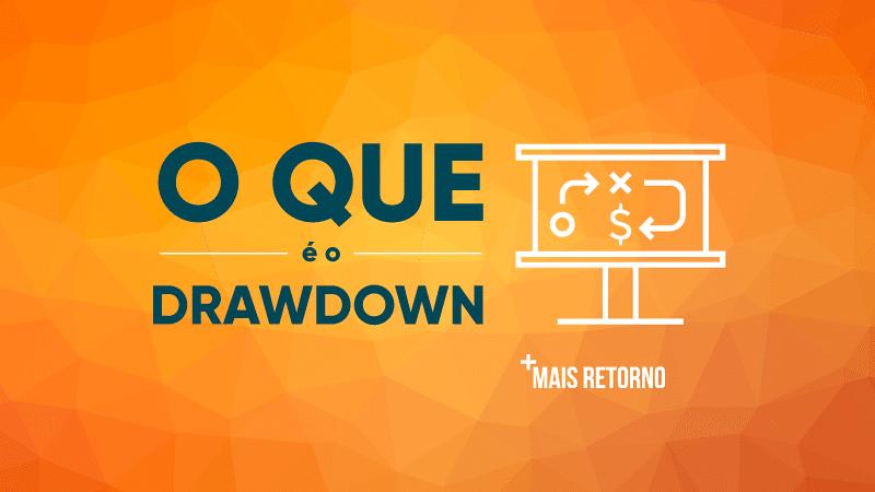 O que é Drawdown