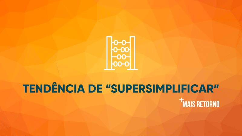 Tendência de supersimplificar