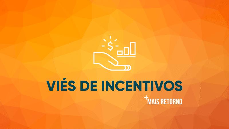 Viés de incentivos