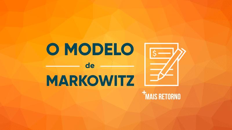 O modelo de Markowitz sobre a alocação de ativos. Ilustração.