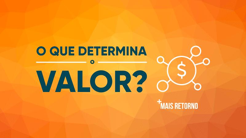 O que determina o valor? Diferenças entre valor e preço. Ilustração
