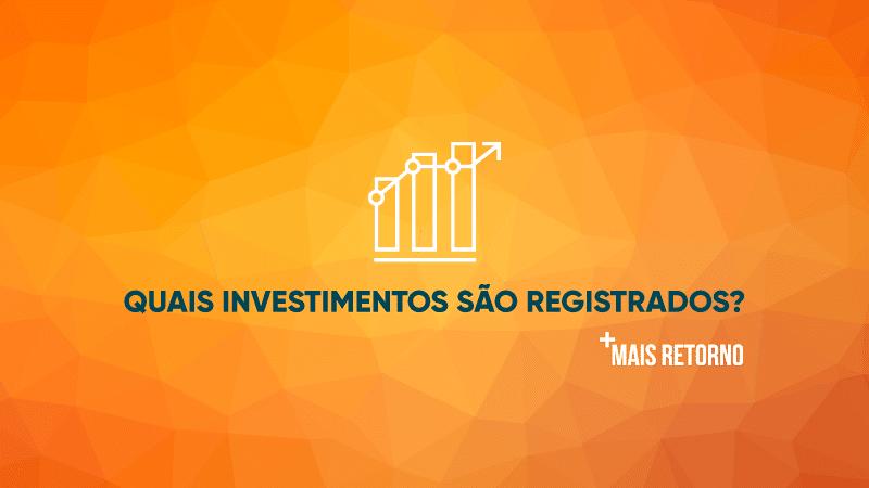 Quais são os investimentos registrados pela selo CETIP Certifica, ilustração.