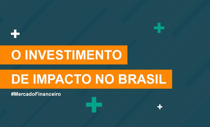 O investimento de impacto no Brasil, ilustração