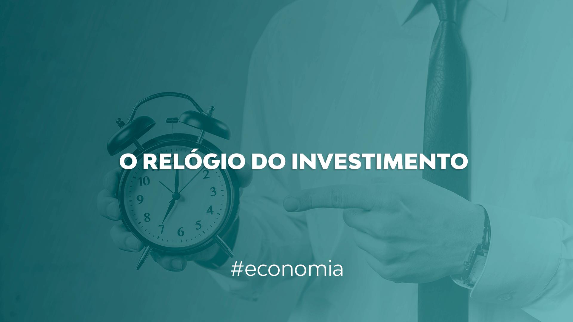O relógio do investimento