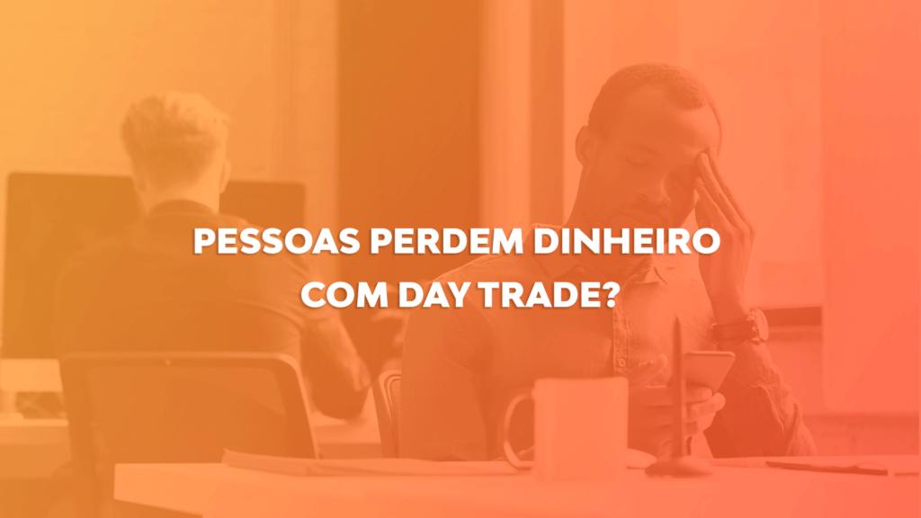 day-trade-perder-dinheiro