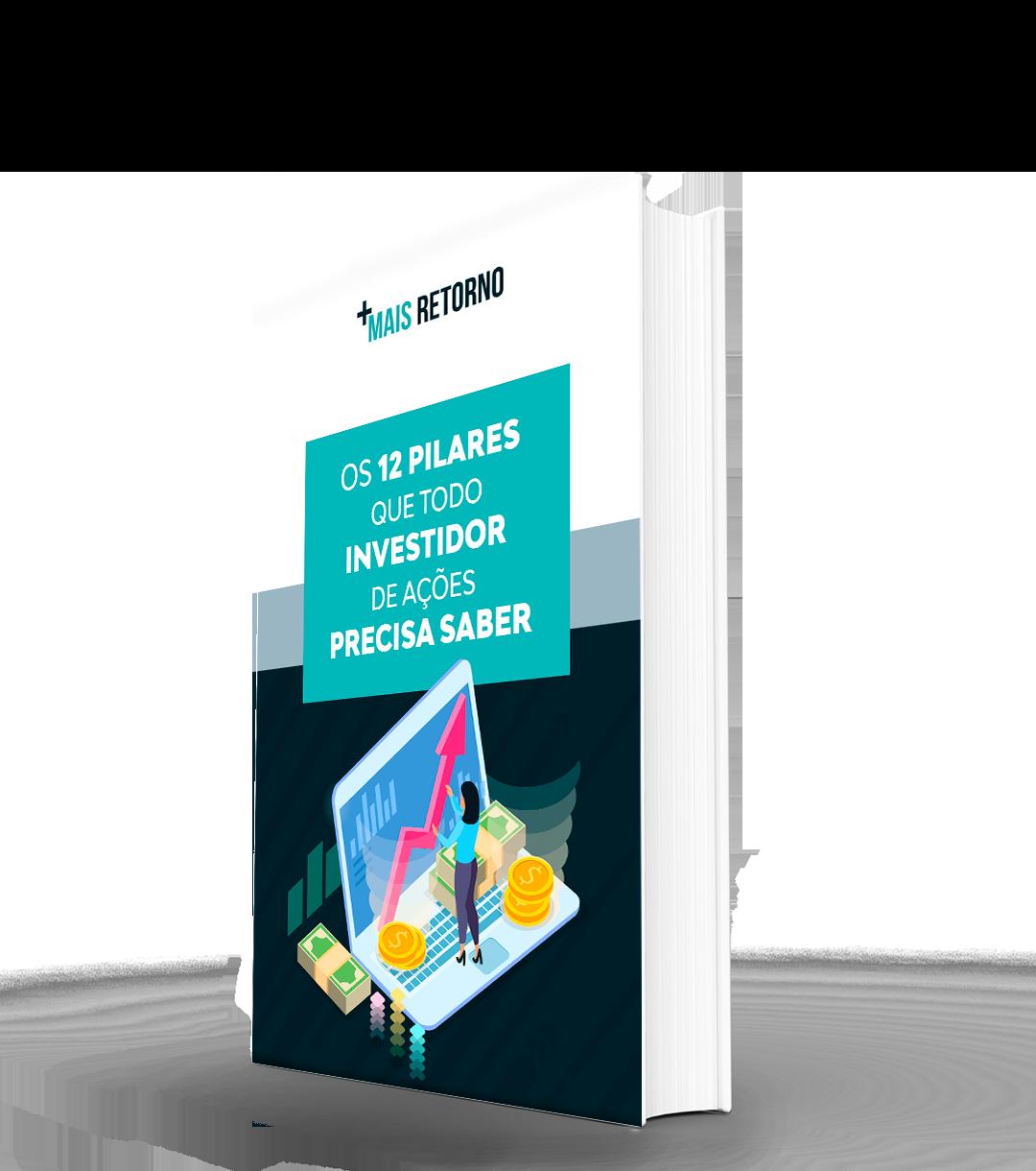 12 Pilares que todo investidor de ações deve conhecer